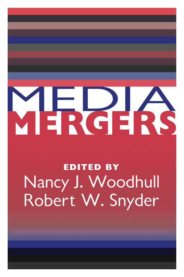 Media Mergers: 1st Edition (Paperback) book cover