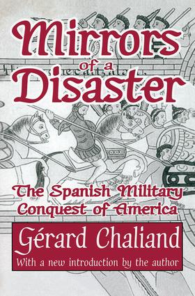 Mirrors of a Disaster: The Spanish Military Conquest of America book cover