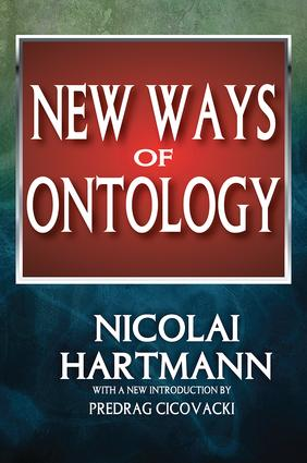 New Ways of Ontology: 1st Edition (Paperback) book cover
