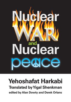 Nuclear War and Nuclear Peace: 1st Edition (Hardback) book cover