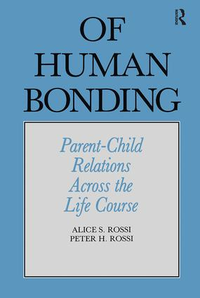 Of Human Bonding: Parent-Child Relations across the Life Course book cover