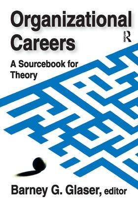 Organizational Careers: A Sourcebook for Theory, 1st Edition (Hardback) book cover