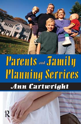 Parents and Family Planning Services: 1st Edition (Hardback) book cover