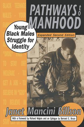 Pathways to Manhood: Young Black Males Struggle for Identity, 2nd Edition (Hardback) book cover
