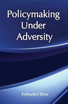 Policymaking under Adversity: 1st Edition (Hardback) book cover