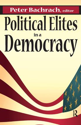 Political Elites in a Democracy: 1st Edition (Hardback) book cover
