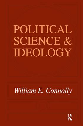 Political Science and Ideology: 1st Edition (Hardback) book cover