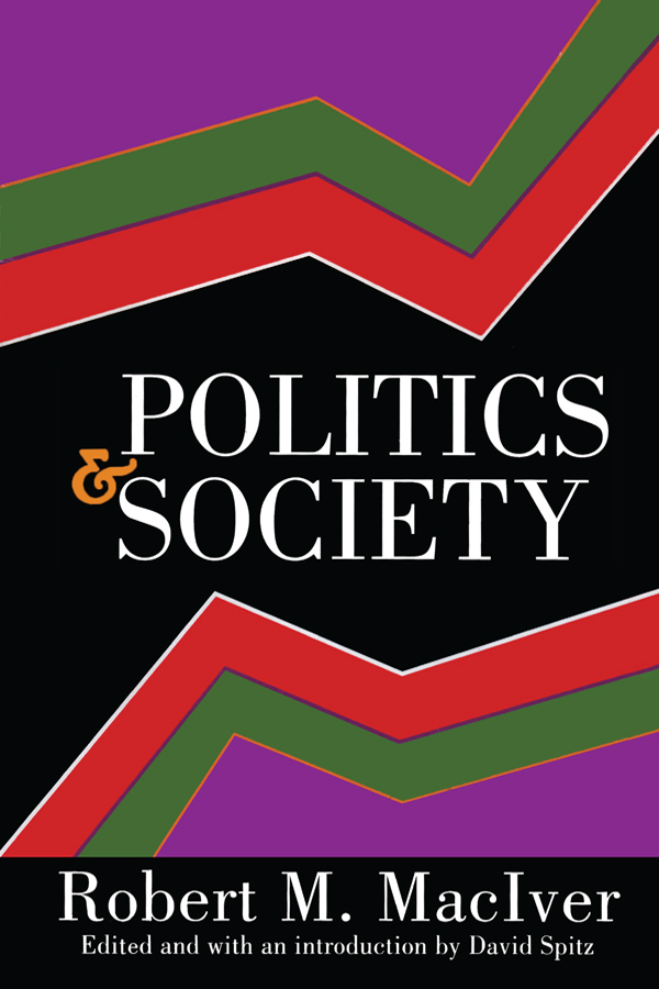 Politics and Society: 1st Edition (Paperback) book cover