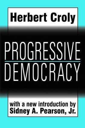 Progressive Democracy: 1st Edition (Hardback) book cover