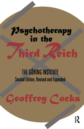 Psychotherapy in the Third Reich: 2nd Edition (Paperback) book cover