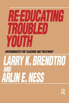Re-educating Troubled Youth: 1st Edition (Hardback) book cover