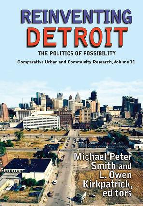 Reinventing Detroit: The Politics of Possibility book cover