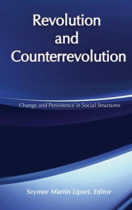 Revolution and Counterrevolution: Change and Persistence in Social Structures, 2nd Edition (Hardback) book cover