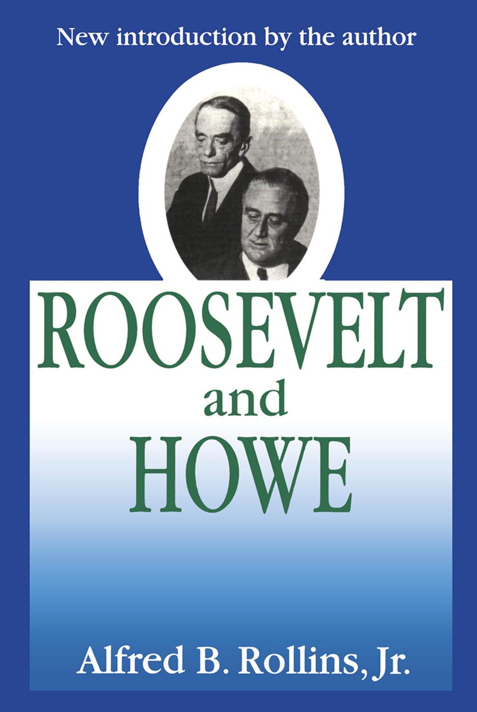 Roosevelt and Howe: 1st Edition (Hardback) book cover