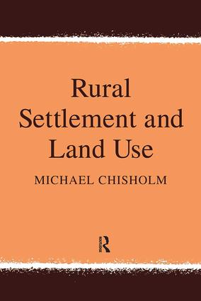 Rural Settlement and Land Use: 1st Edition (Hardback) book cover