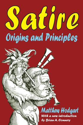Satire: Origins and Principles, 1st Edition (Paperback) book cover