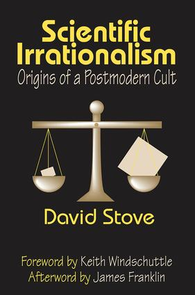 Scientific Irrationalism: Origins of a Postmodern Cult, 1st Edition (Paperback) book cover