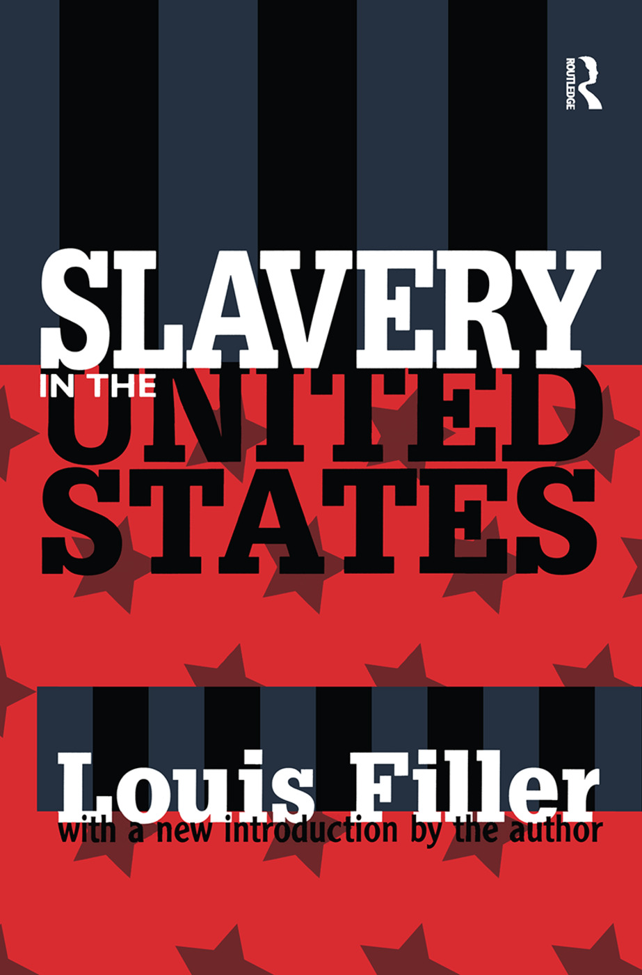 Slavery in the United States: 1st Edition (Hardback) book cover
