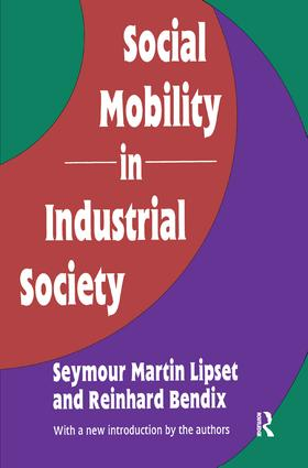 Social Mobility in Industrial Society: 1st Edition (Paperback) book cover