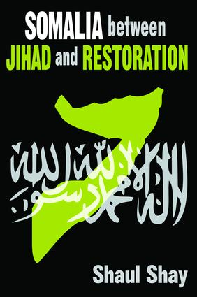 Somalia Between Jihad and Restoration: 1st Edition (Hardback) book cover