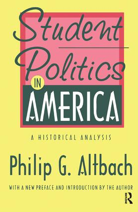 Student Politics in America: A Historical Analysis book cover