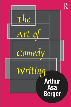 The Art of Comedy Writing: 1st Edition (Paperback) book cover