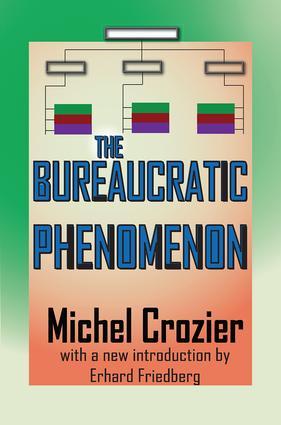 The Bureaucratic Phenomenon: 1st Edition (Paperback) book cover