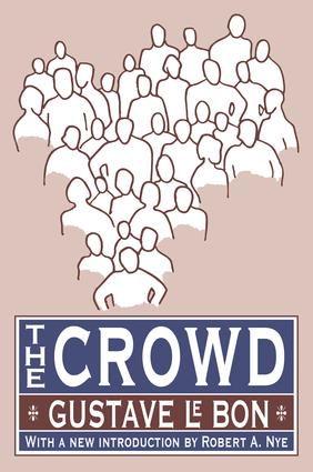 The Crowd: 1st Edition (Hardback) book cover
