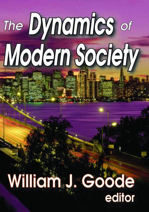 The Dynamics of Modern Society: 1st Edition (Hardback) book cover