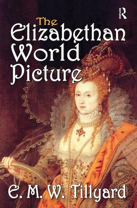 The Elizabethan World Picture: 1st Edition (Paperback) book cover