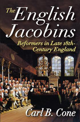 The English Jacobins: Reformers in Late 18th Century England, 1st Edition (Paperback) book cover