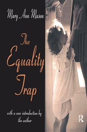 The Equality Trap: 1st Edition (Hardback) book cover