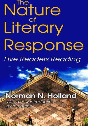 The Nature of Literary Response: Five Readers Reading, 1st Edition (Hardback) book cover
