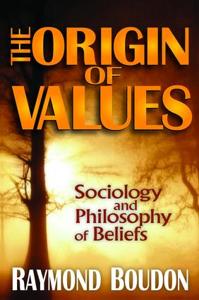 The Origin of Values: Reprint Edition: Sociology and Philosophy of Beliefs, 2nd Edition (Hardback) book cover