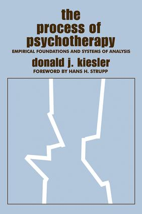 The Process of Psychotherapy: Empirical Foundations and Systems of Analysis, 1st Edition (Hardback) book cover
