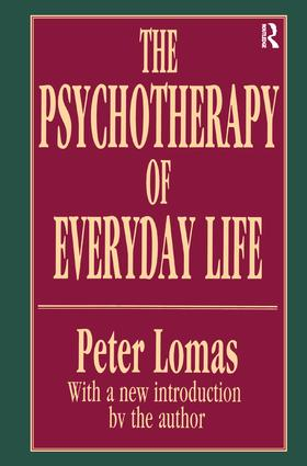 The Psychotherapy of Everyday Life: 1st Edition (Paperback) book cover
