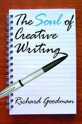 The Soul of Creative Writing: 1st Edition (Hardback) book cover