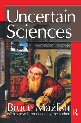 The Uncertain Sciences: 1st Edition (Paperback) book cover
