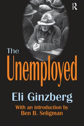 The Unemployed: 1st Edition (Hardback) book cover