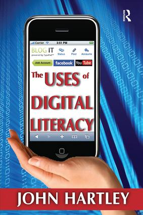 The Uses of Digital Literacy: 1st Edition (Paperback) book cover