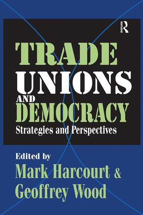 Trade Unions and Democracy: Strategies and Perspectives, 1st Edition (Paperback) book cover