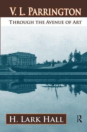 V. L. Parrington: Through the Avenue of Art, 1st Edition (Paperback) book cover