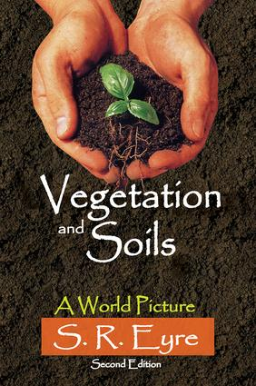 Vegetation and Soils: A World Picture, 2nd Edition (Paperback) book cover