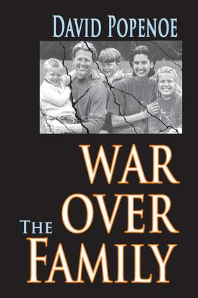 War Over the Family: 1st Edition (Paperback) book cover