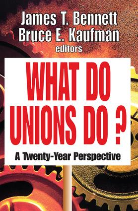 What Do Unions Do?: A Twenty-year Perspective, 1st Edition (Paperback) book cover