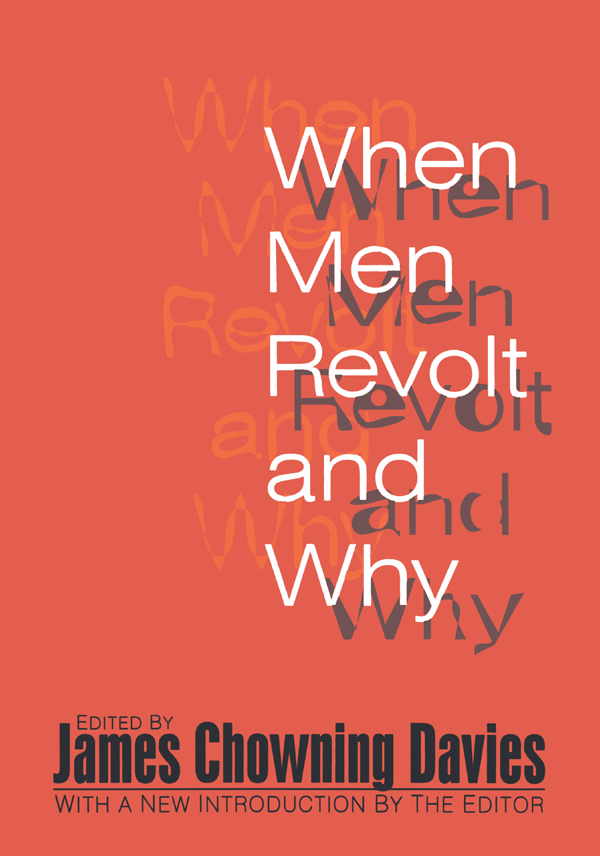 When Men Revolt and Why: 2nd Edition (Paperback) book cover