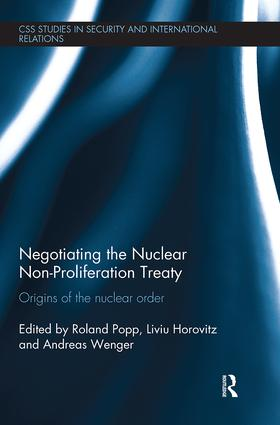 Negotiating the Nuclear Non-Proliferation Treaty: Origins of the Nuclear Order book cover