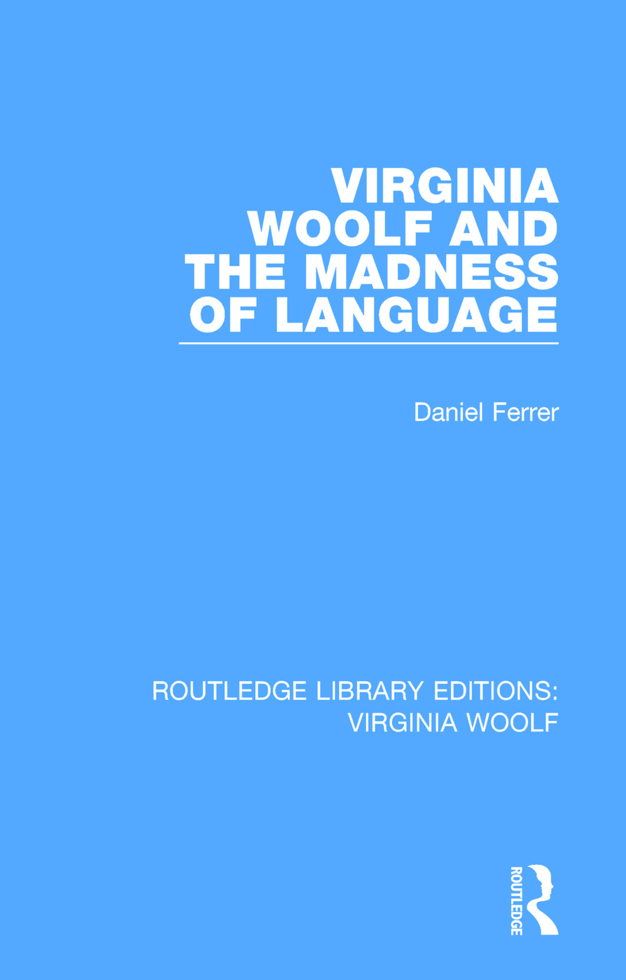 Virginia Woolf and the Madness of Language book cover