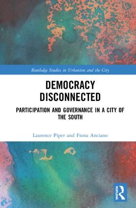 Democracy Disconnected: Participation and Governance in a City of the South book cover