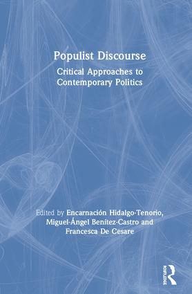 Populist Discourse: Critical Approaches to Contemporary Politics book cover